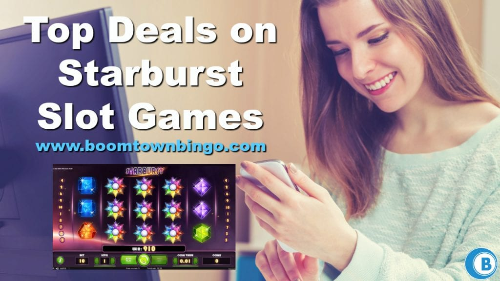 Top Deals on Starburst Slot Games