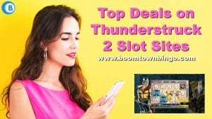 Top Deals on Thunderstruck 2 Slot Sites