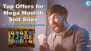 Top Offers for Mega Moolah Slot Sites