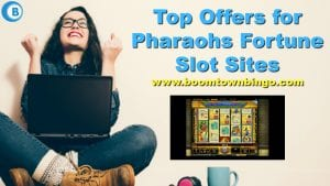 Top Offers for Pharaohs Fortune Slot Sites