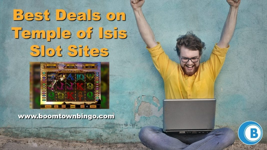 Best Deals on Temple of Isis Slot Sites