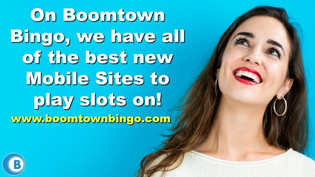 Best New Mobile Slot Sites