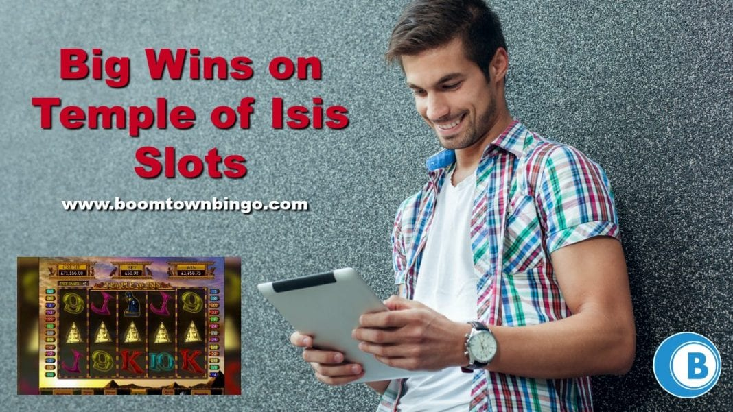 Big Wins on Temple of Isis Slots