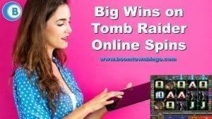 Big Wins on Tomb Raider Online Spins
