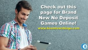 Brand New No Deposit Games Online