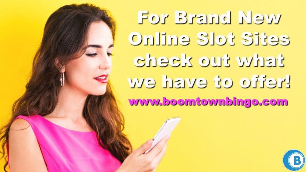 Brand New Online Slot Sites