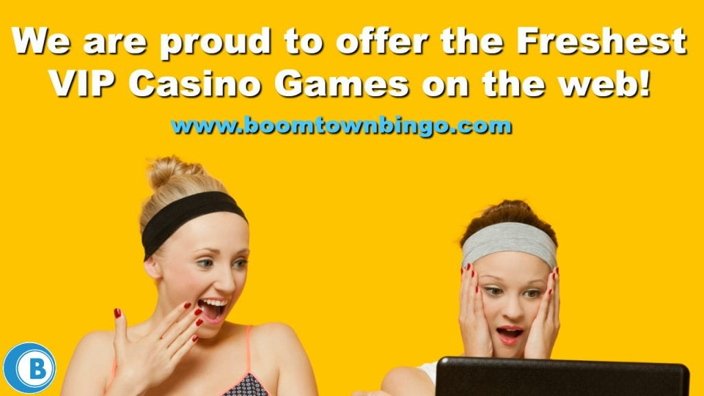 Freshest VIP Casino Games