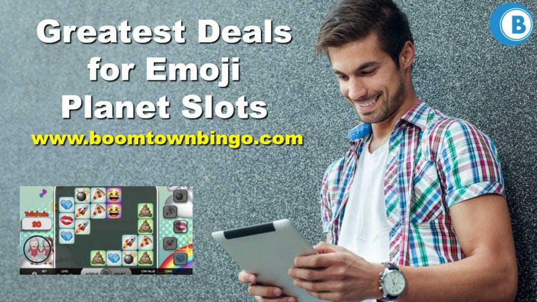 Greatest Deals for Emoji Planet Slots