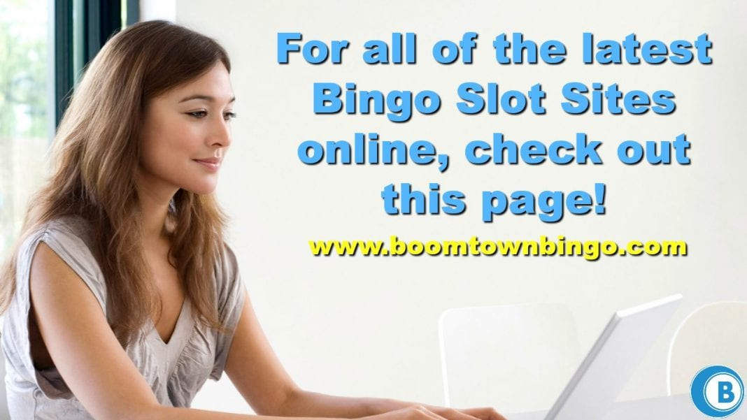 Latest Bingo Slot Sites Online