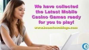 Latest Mobile Casino Games