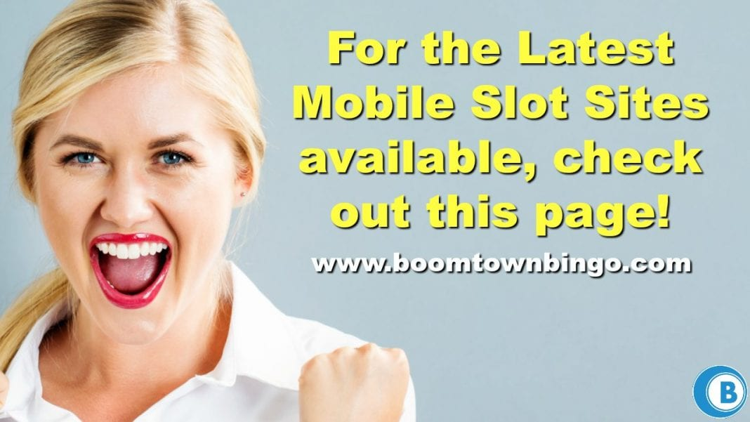 Latest Mobile Slot Sites