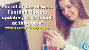 Newest Football Betting Updates