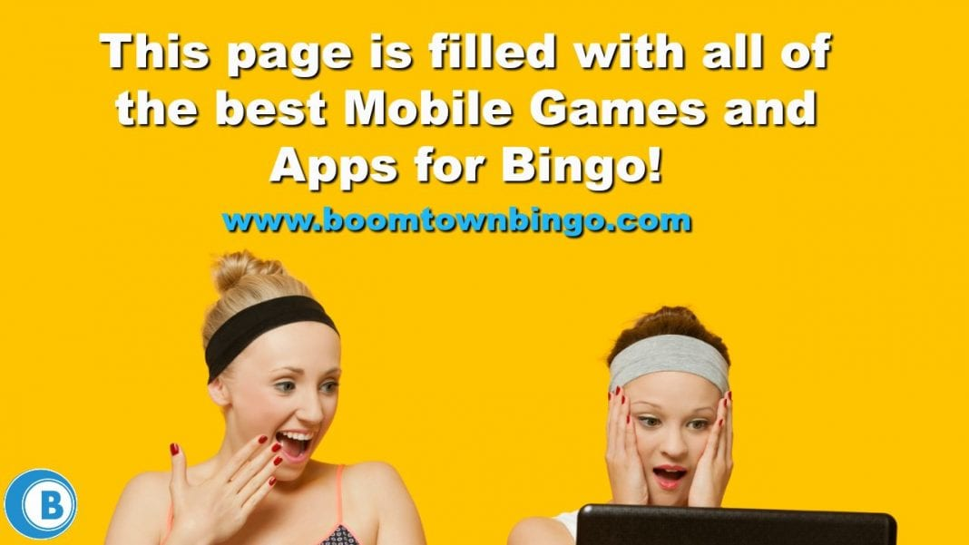 The Best Mobile Games and Apps for Bingo