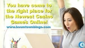 The Newest Casino Games Online