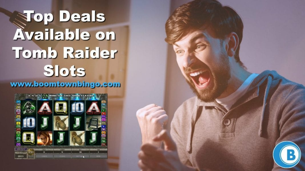 Top Deals Available on Tomb Raider Slots