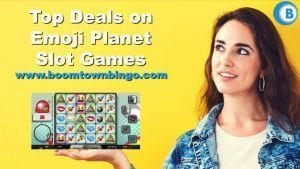 Top Deals on Emoji Planet Slot Games