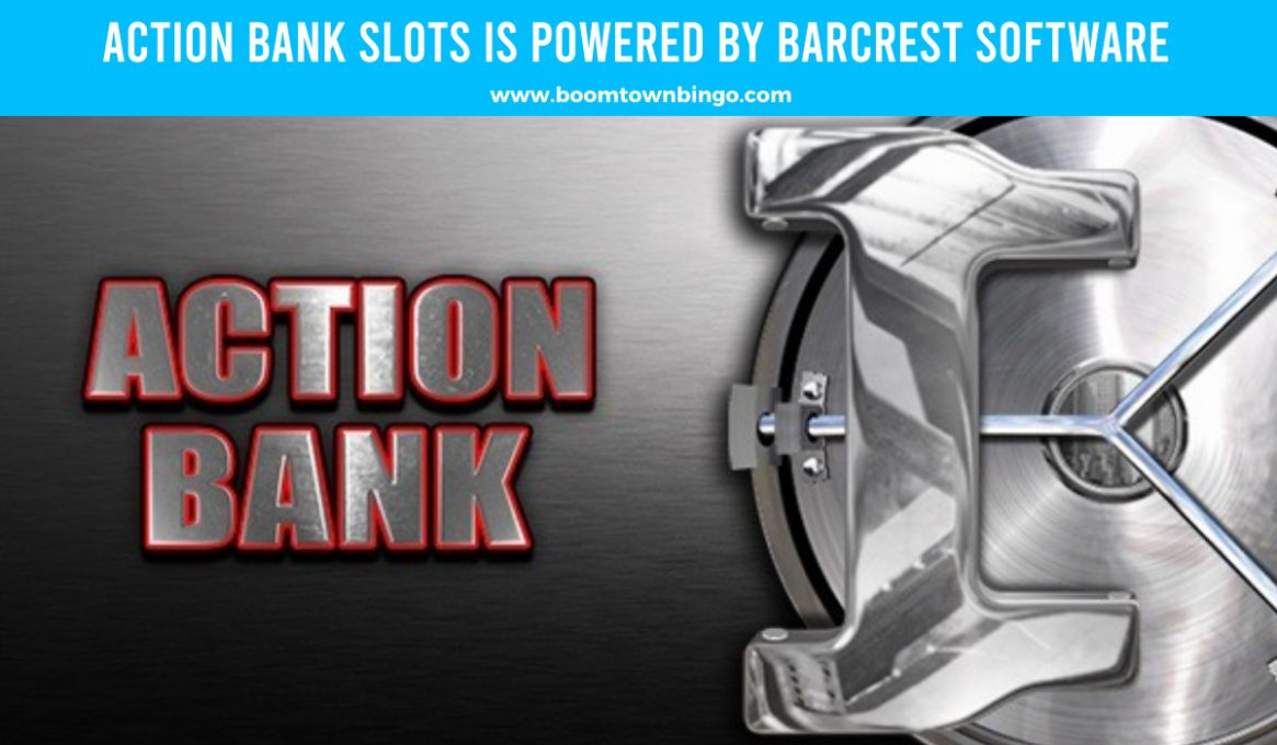 Action Bank Slots made by Barcrest Software