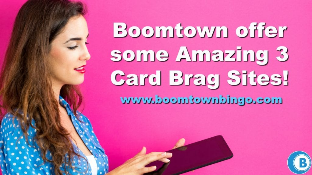 Amazing 3 Card Brag Sites
