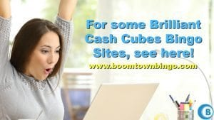 Brilliant Cash Cubes Bingo Sites