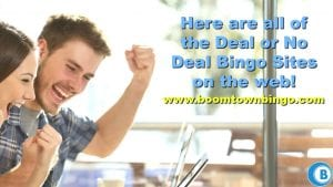 Deal or No Deal Bingo Sites