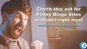 Penny Bingo Sites Available Now