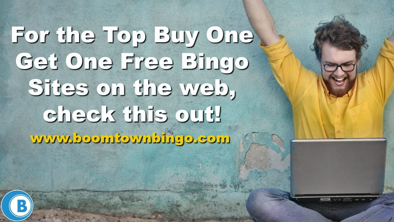 Top Buy One Get One Free Bingo Sites