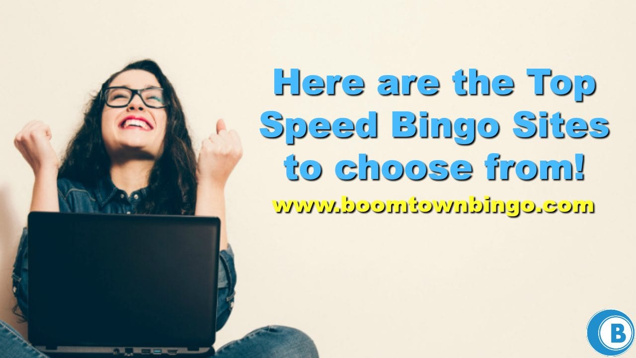 Top Speed Bingo Sites to Choose From