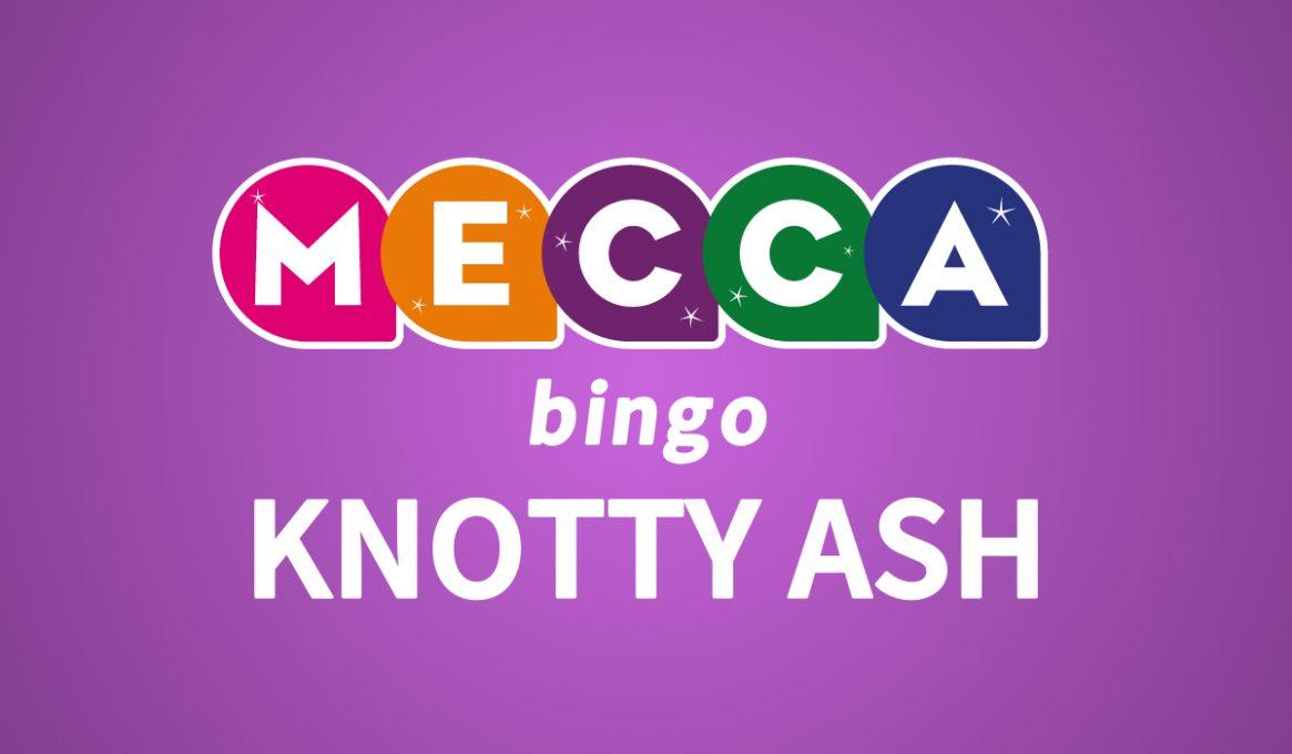 Mecca Bingo Knotty Ash