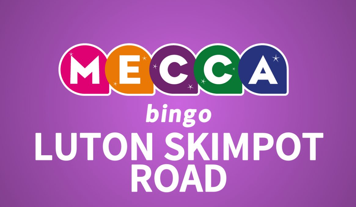 Mecca Bingo Luton Skimpot Road