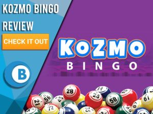 "Purple background with bingo balls and Kozmo Bingo logo. Blue/white square with text to left ""Kozmo Bingo Review"", CTA below and Boomtown Bingo logo."