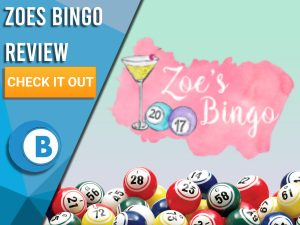 "Green/pink background with bingo balls and Zoe's Bingo logo. Blue/white square to left with text ""Zoes Bingo Review"", CTA below and Boomtown Bingo logo."
