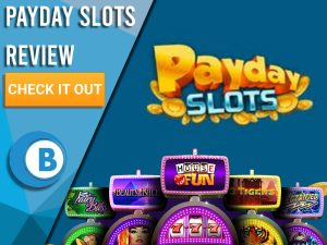 "Navy Blue background with slot machines and Payday Slots Logo. Blue/white square to left with text ""PayDay Slots Review"", CTA below and Boomtown Bingo logo."