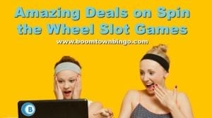 Amazing Deals on Spin the Wheel Slot Games