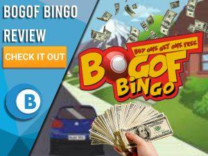 "Background of Neighbourhood with money raining and BOGOF Bingo logo. Blue/white square with text to left ""BOGOF Bingo Review"", CTA below and Boomtown Bingo logo beneath."