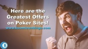 Greatest Offers on Poker Sites