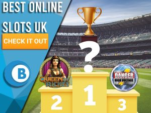 "Background of stadium with podiums and Danger High Voltage, Queen of Riches logos and question mark holding trophy. Blue/white square with text to left ""Best Online Slots UK"", CTA below and BoomtownBingo logo under that."