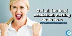 Best basketball betting deals-min