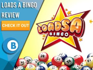 """White/yellow background with bingo balls and Loads A Bingo logo. Blue/white square to left with text """"Loads A Bingo Review"""", CTA below and Boomtown Bingo logo."""
