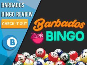 "Black background with bingo balls and Barbados Bingo logo. Blue/white square to left with text ""Barbados Bingo Review"", CTA below and Boomtown Bingo logo."