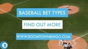Baseball Bet Types