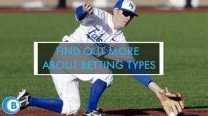 Baseball Betting Types