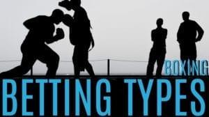 Boxing Betting Type