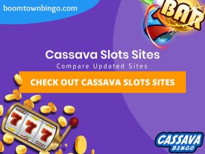"A purple background with a white circle with 50% opacity covering half of the background. A blue oval can be seen in the top left with ""boomtownbingo.com"" inside of it. Two lines of text in white writing are displayed in the middle, with an orange box with one line of white text within it. A slot machine can be seen in the bottom left, dispensing coins around the corner. In the opposite corner, a bunch of slot signs can be seen (top right). Also, in the bottom right, the Cassava logo can be seen."