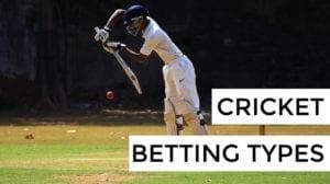 Cricket Betting Types