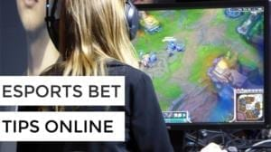 Esports Bet Tips