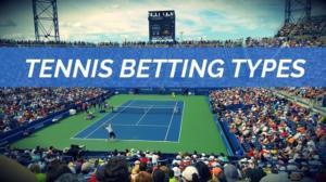 Tennis Betting Types