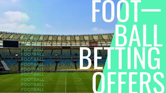 Football Betting Offers