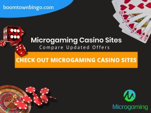 "A Black background with a white circle with 50% opacity covering half of the background. A blue oval can be seen in the top left with ""boomtownbingo.com"" inside of it. Two lines of text in white writing are displayed in the middle, with an orange box with one line of white text within it. A roulette table can be seen in the bottom left, with casino chips coming out of it. In the opposite corner, 5 cards can be seen spread out, going from 10, J, Q, K, Ace, all in the heart suit (top right). In the middle right, 3 casino dice can be seen being rolled onto the orange box, being red and white in colour. Also, in the bottom right, the Microgaming logo can be seen."