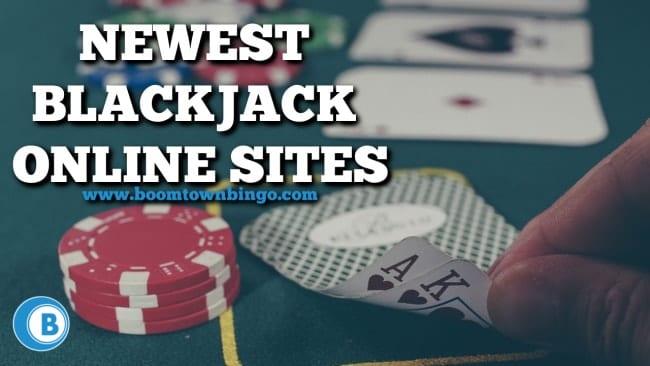 Newest Blackjack Online Sites