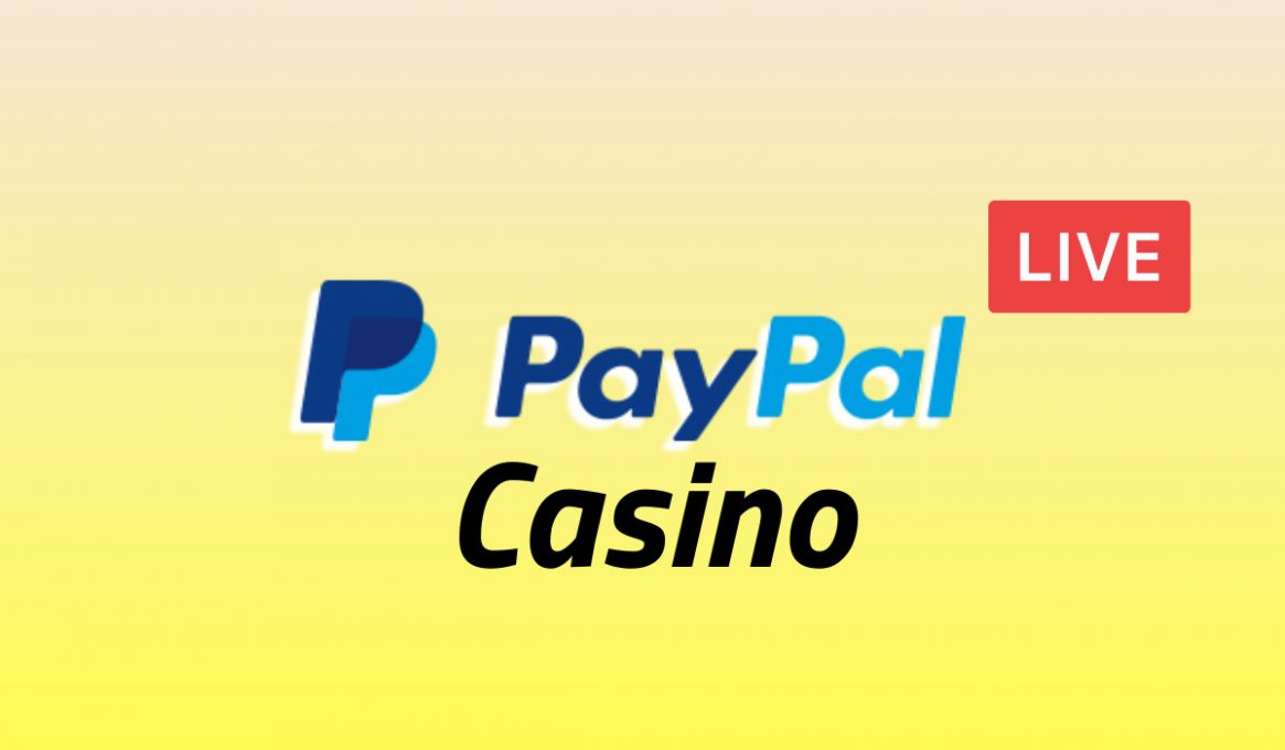 Online Live Casino Pay With Paypal